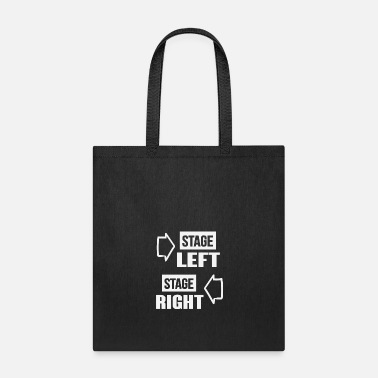 Stage stage left stage right 01 - Tote Bag