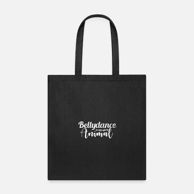 Belly Belly Dance Belly Dancer Show - Tote Bag