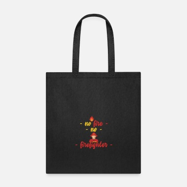 Fire Department fire Department woman Fire gift - Tote Bag
