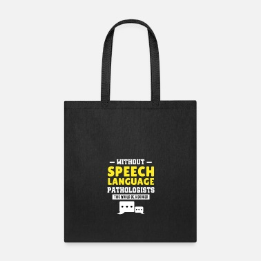 Speech Speech Language Pathologist Therapy Therapist Gift - Tote Bag