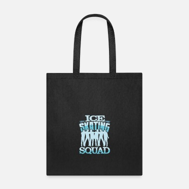 Water Skiing Ice skating Squad - Tote Bag