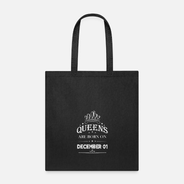 December Queens Are Born On December 1 T-shirt - Tote Bag