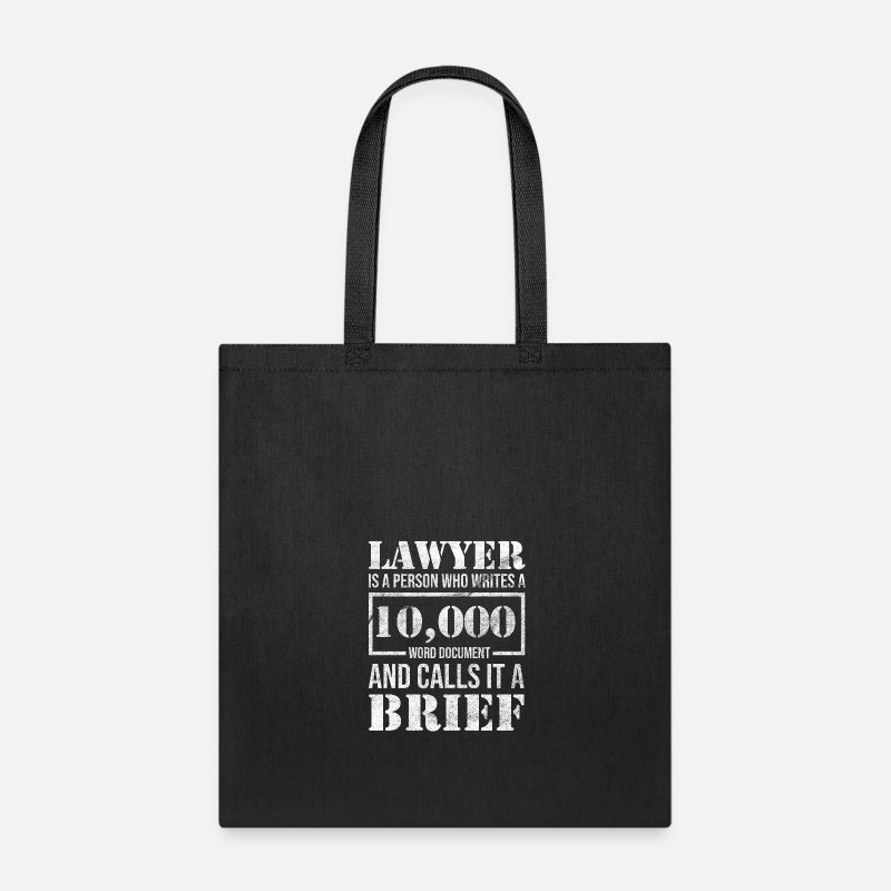 Lawyer Funny Law Student Attorney Advocate Gift Tote Bag