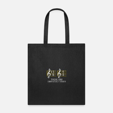 Band Music These Are Difficult Times - Tote Bag