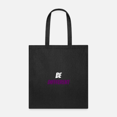 Be Different Be Different - Tote Bag