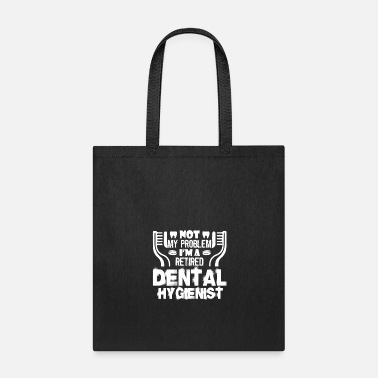 Dental Dental Hygienist Shirt - Tote Bag
