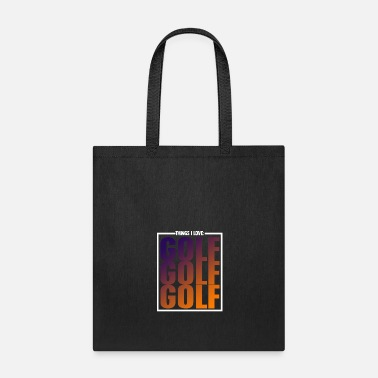 Winner things i love golf - Tote Bag