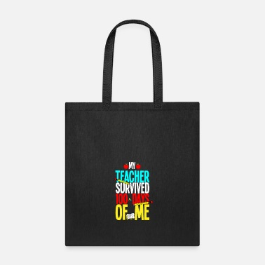 Party Survived 100 days school Class Teacher Professor - Tote Bag