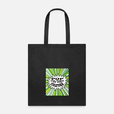 Pop Culture Tacky and sparkling Pop Culture Is Out Culture - Tote Bag