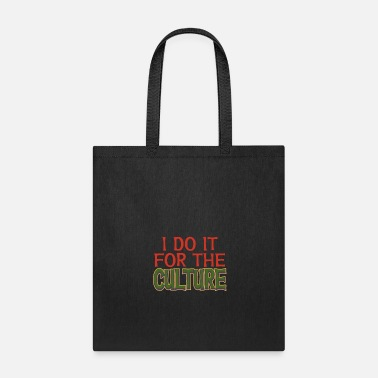 Education Culture I Do It For The Culture tee design for family - Tote Bag