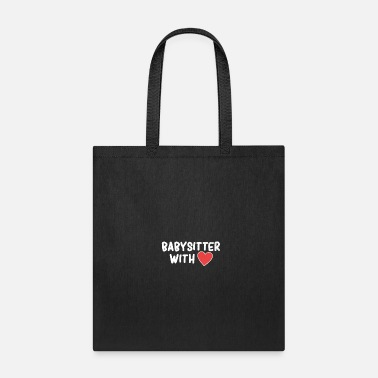Babysitter Babysitter with love present - Tote Bag