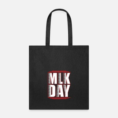 King Martin Luther King Day - Tote Bag