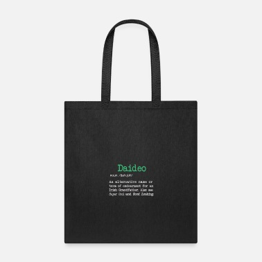 Decoration Funny Daideo definition for an Irish Grandpa - Tote Bag