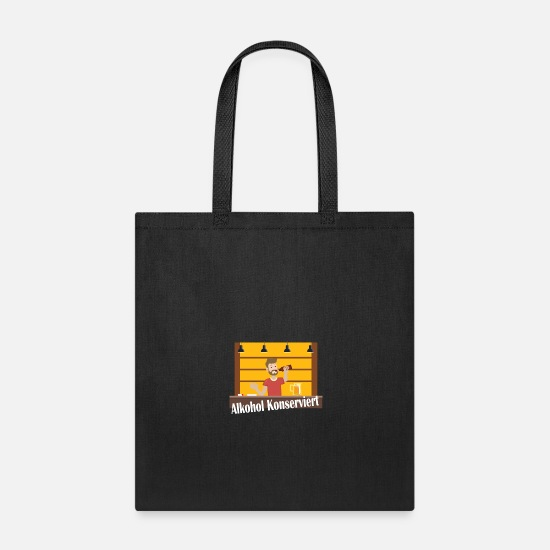 Oktoberfest Bags & Backpacks - Alcohol preserved! - German Text - Tote Bag black