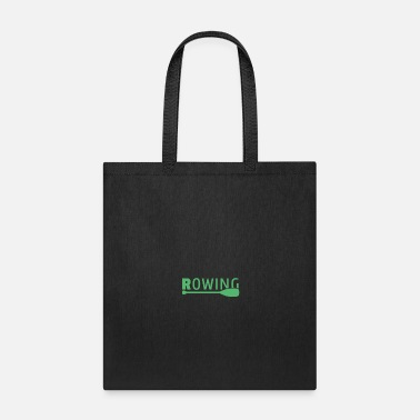 I Love Rower Rowing Paddle Rowing Team Rowing Watersports - Tote Bag
