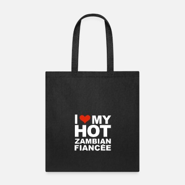 Marriage I Love my hot Zambian Fiancee Engaged Engagement - Tote Bag