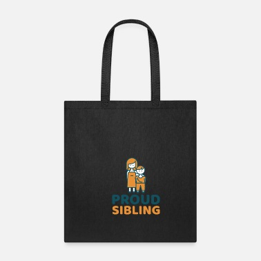 Siblings Proud Sibling - Tote Bag