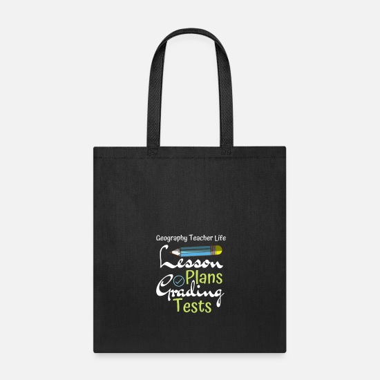 Geography Teacher Life Lesson Plans Grading Tests Tote Bag | Spreadshirt