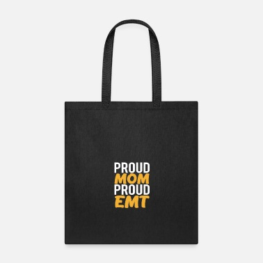 Proud Emt Mom Proud EMT Proud Mom Mothers Day Gift - Tote Bag