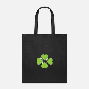 Irish For One Day St Patricks Day T-Shirt Irish for one Day - Tote Bag