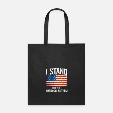 Obama I STAND FOR THE NATIONAL ANTHEM - Tote Bag