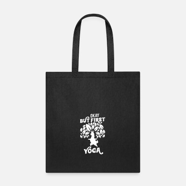 Tibetan Yoga Lama T-Shirt Okay but first Yoga Namaste - Tote Bag