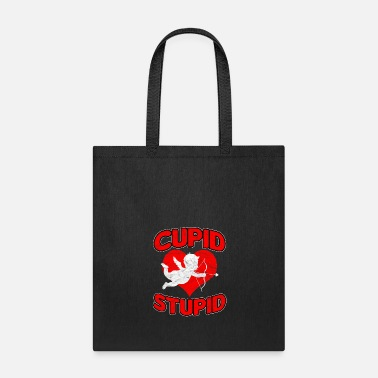 Cupid Cupid Stupid Valentine's Day Gift - Tote Bag