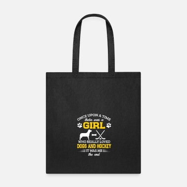 There Was A Girl Who Really Loved Dogs And Hockey - Tote Bag