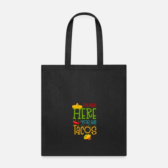 Happy Bags & Backpacks - I'm Just Here For The Tacos - Tote Bag black