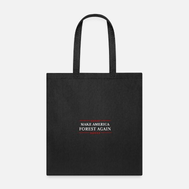 Obama Make America Forest Again design - Funny - Tote Bag