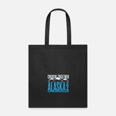 Cruise Alaska Cruise 2019 Vacation Snow Sport Holiday - Tote Bag