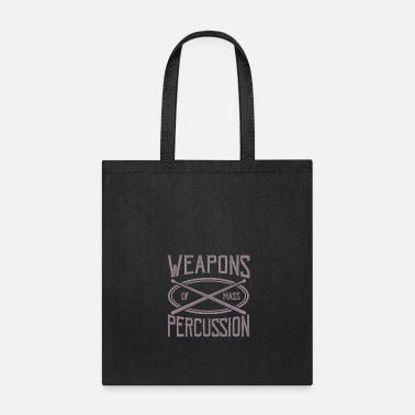 Bassist Weapons OF Mass Percussion Drummer Musician Gifts - Tote Bag