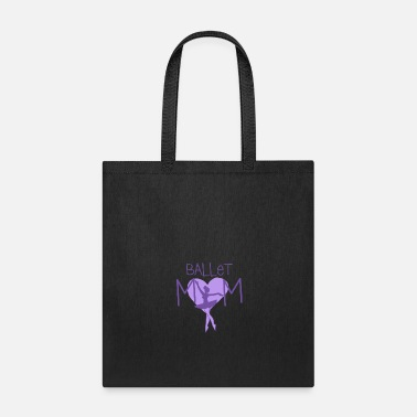 Dancer Ballet Mom - Tote Bag