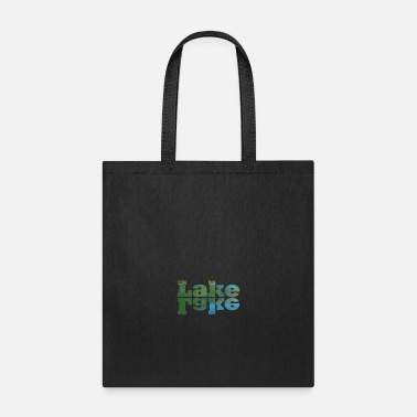 Lake Lake Lake - Tote Bag