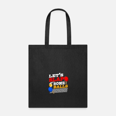 Recreational Ping Pong Ball Player Table Tennis Paddle Gift - Tote Bag
