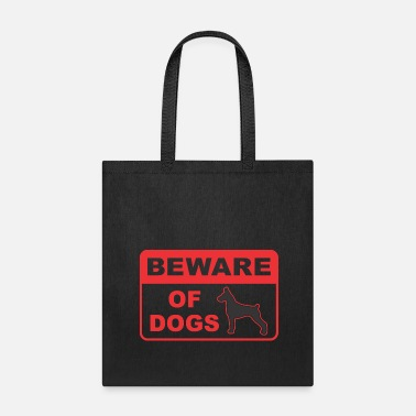 Be-ware Be Ware Of Dog - Tote Bag