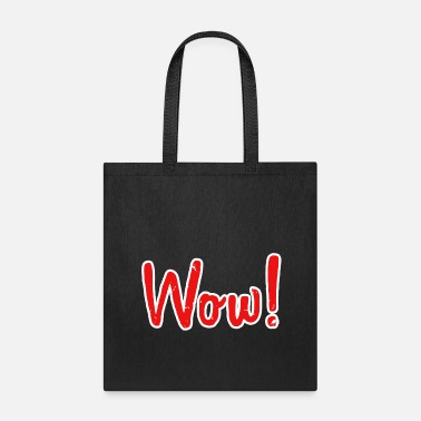 Wow WOW - Tote Bag