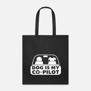 Dog Is My Copilot T Shirt Funny Dog T Shirt Pet - Tote Bag