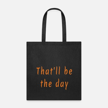 Day that day - Tote Bag