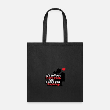 Sex Sayings Love relationship Valentines day gift Couple - Tote Bag