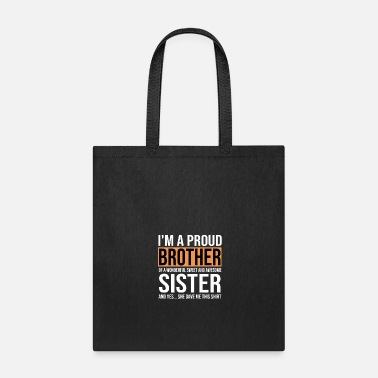 Gift For Brother From Sister Funny Birthday Tote Bag