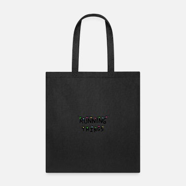 Running Running Things - Running Run - - Tote Bag