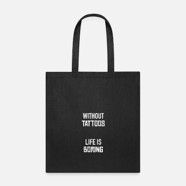 Tattooing TATTOOED - Tote Bag