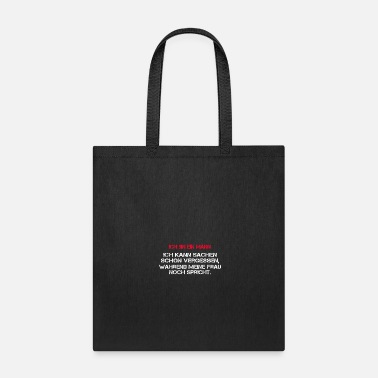 Witty I am a man I can already forgotten things, while m - Tote Bag