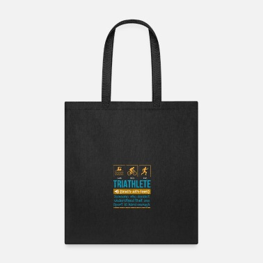 Sprinting Triathlete definition someone who doesn't - Tote Bag