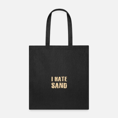 Social I Hate Sand Desert Deployment Homecoming Soldier - Tote Bag