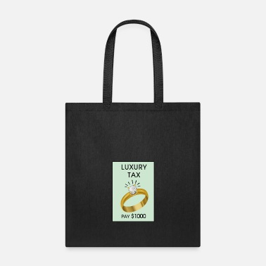Luxury Luxury Tax - Tote Bag