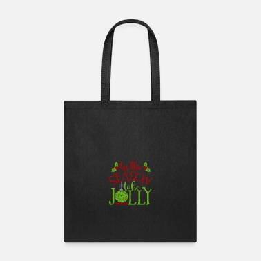 Frost tis the season to be jolly layered - Tote Bag