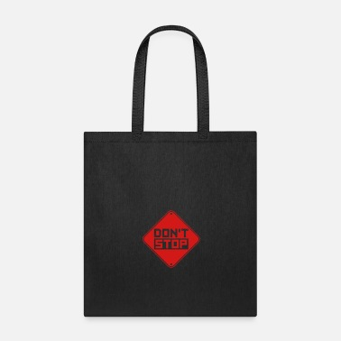 Success do not stop zone warning shield caution logo not s - Tote Bag