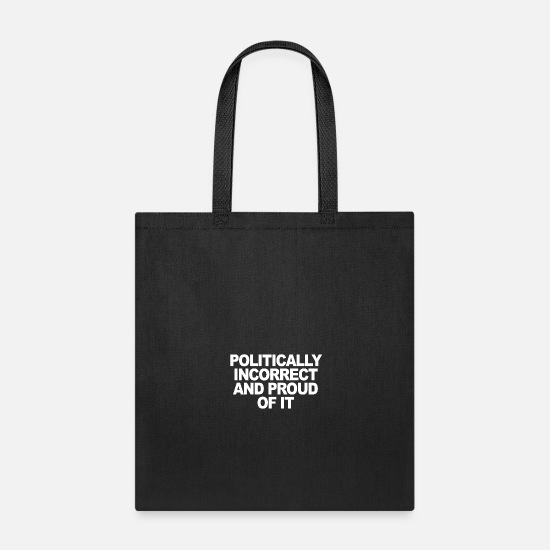 Sex Bags & Backpacks - POLITICALLY INCORRECT - Tote Bag black
